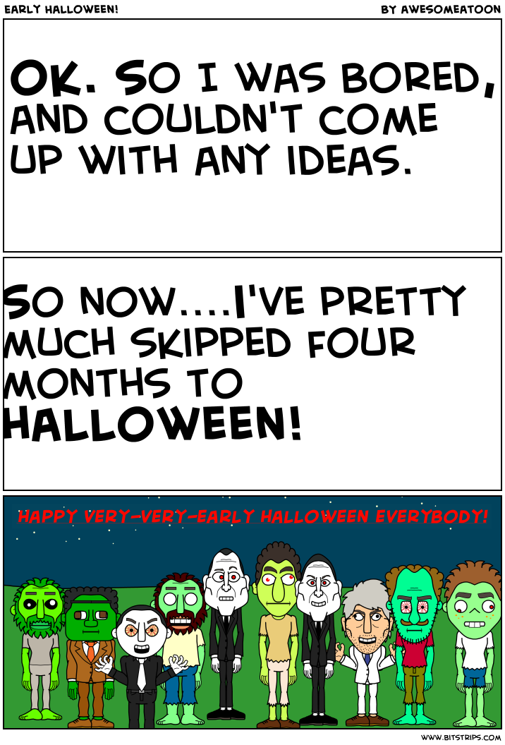 Early Halloween!