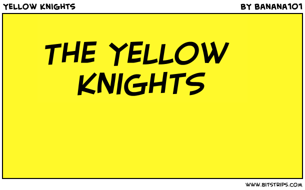Yellow Knights