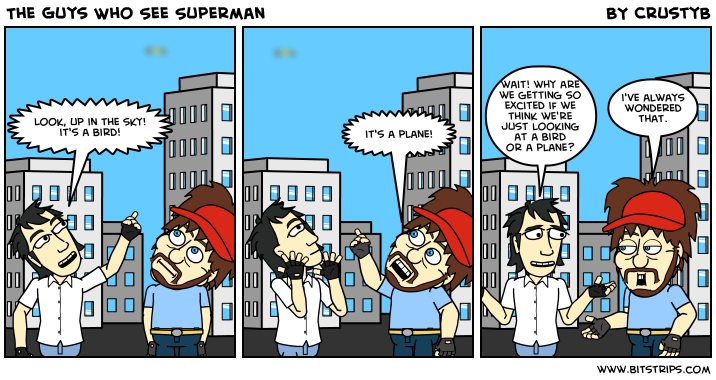 The Guys Who See Superman