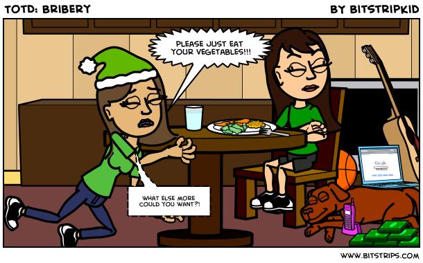 TotD: Bribery