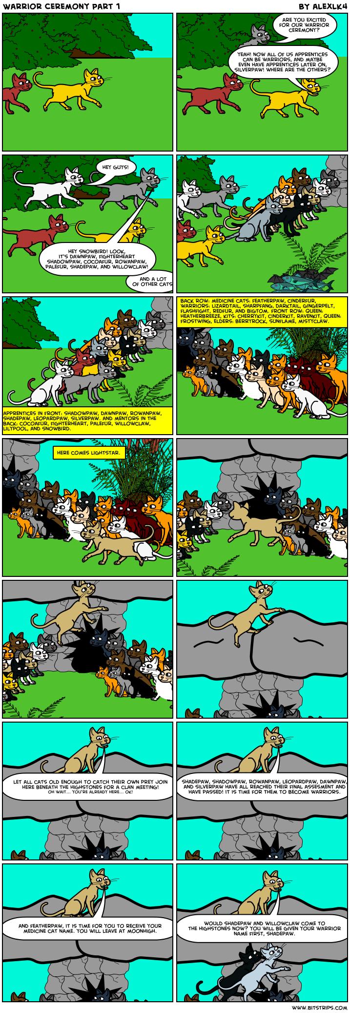 Warrior Ceremony Part 1