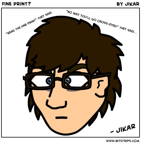 Fine Print?
