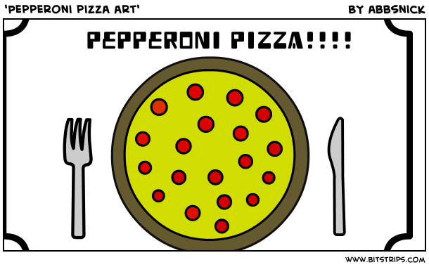 'Pepperoni pizza art'