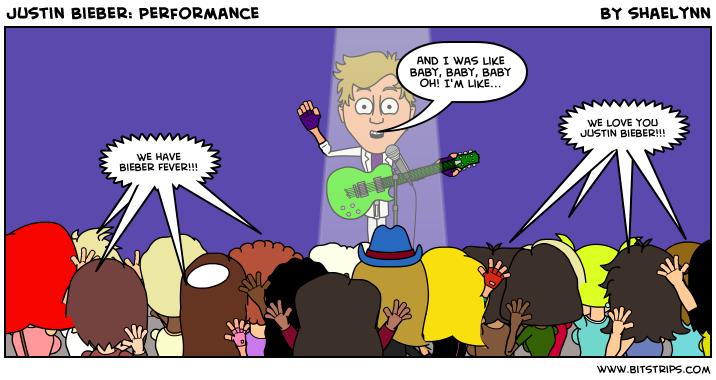 Justin Bieber: Performance