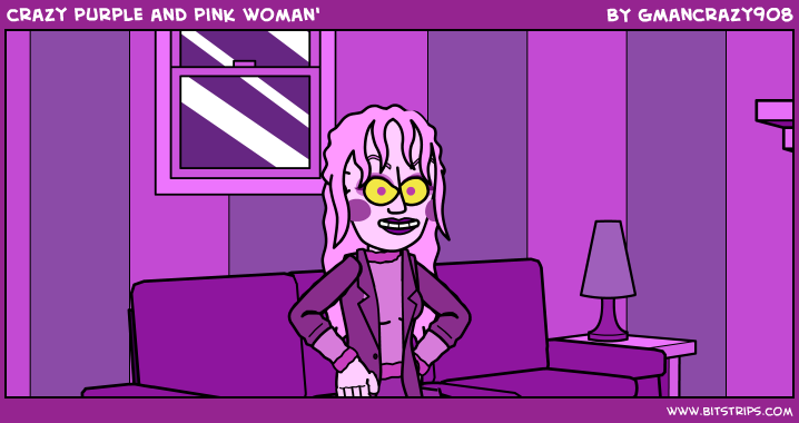 crazy purple and pink woman'