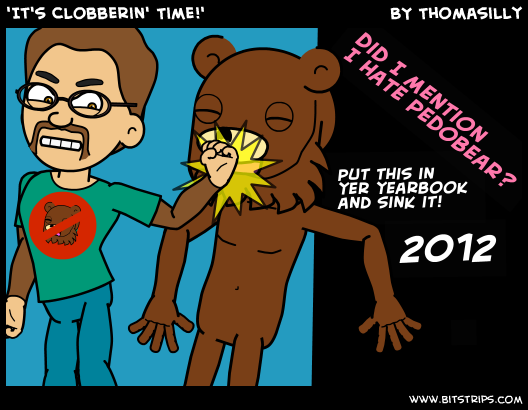 'It's Clobberin' Time!'