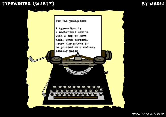 Typewriter (WHAT?)