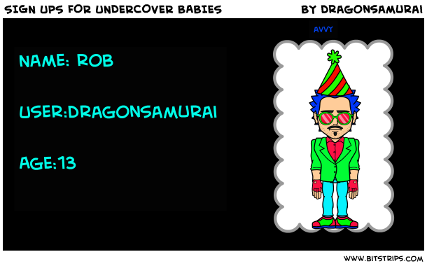 SIGN UPS FOR UNDERCOVER BABIES