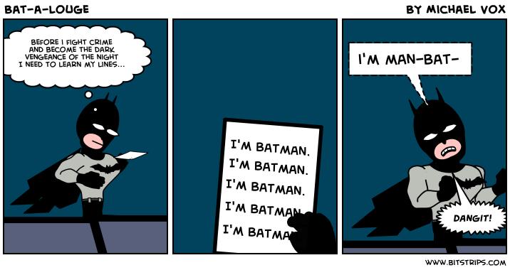 Bat-a-louge
