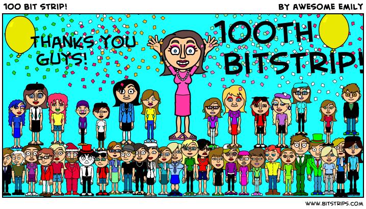 100 bit strip!