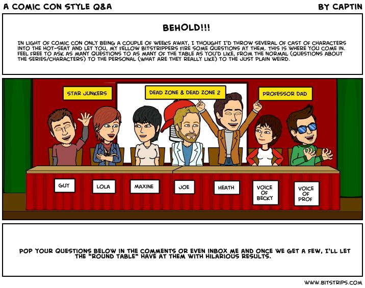 A Comic Con style Q&A