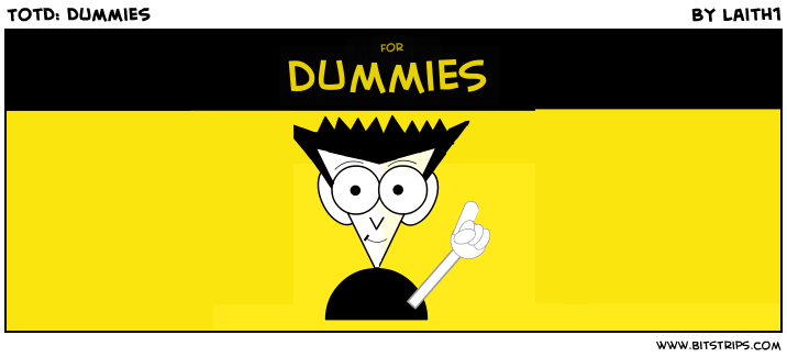 TotD: Dummies