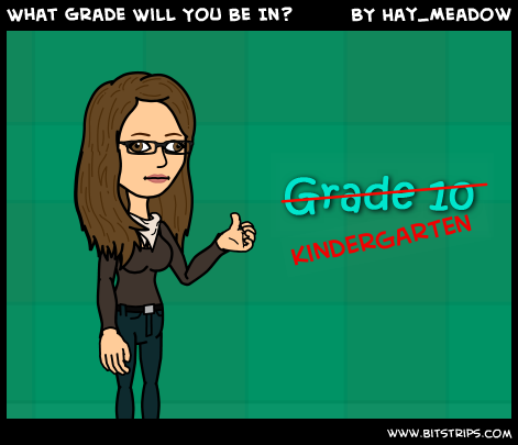 What Grade Will You Be In?