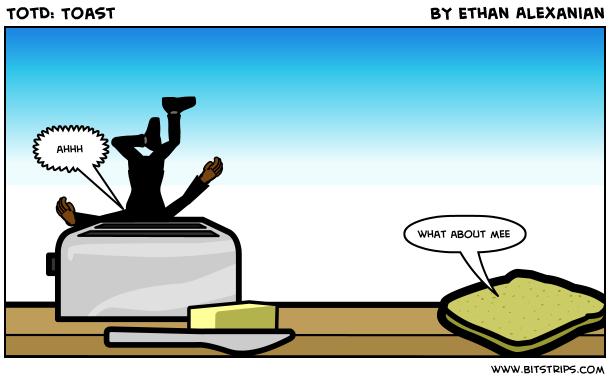 TotD: Toast