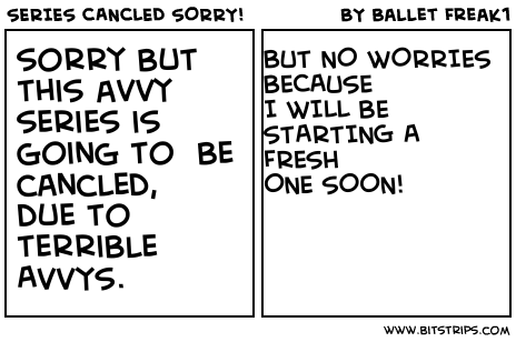 SERIES CANCLED SORRY!