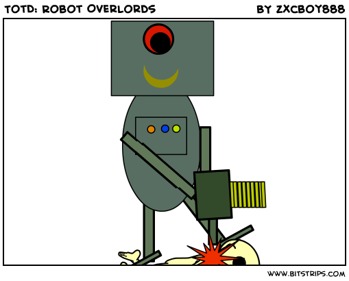 TotD: Robot Overlords