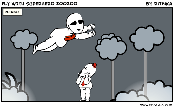FLY WITH SUPERHERO ZOOZOO