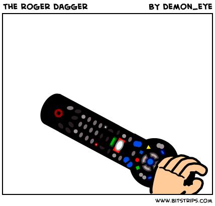 the roger dagger