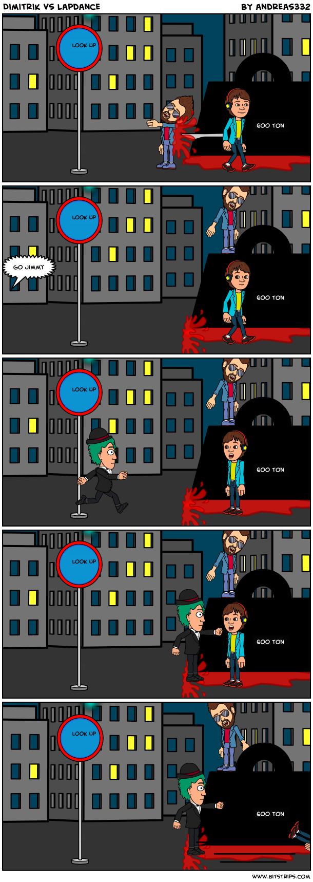 Dimitrik vs lapdance