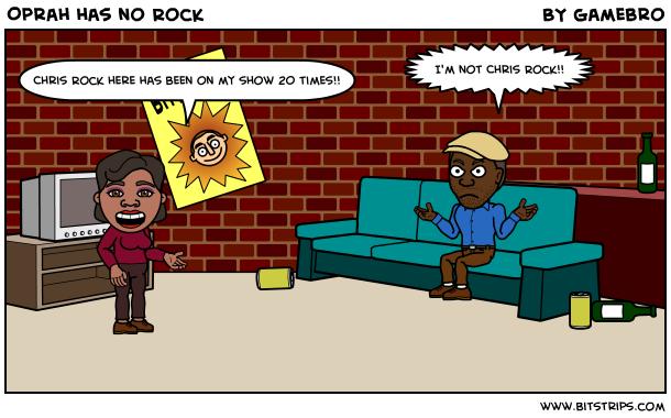 Oprah has no Rock