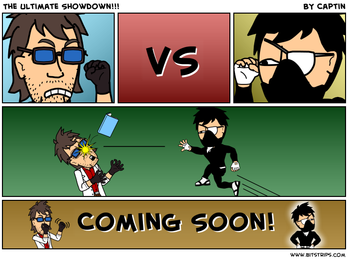 The Ultimate Showdown!!!