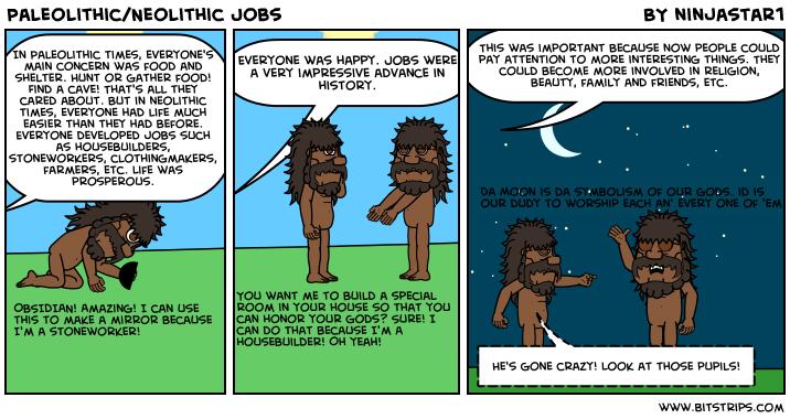 Paleolithic/Neolithic Jobs