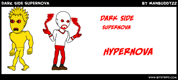 Dark Side supernova