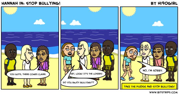 Hannah in: Stop Bullying!