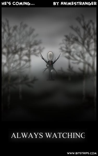 He's Coming...