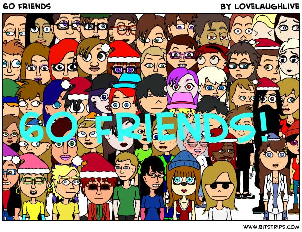 60 friends