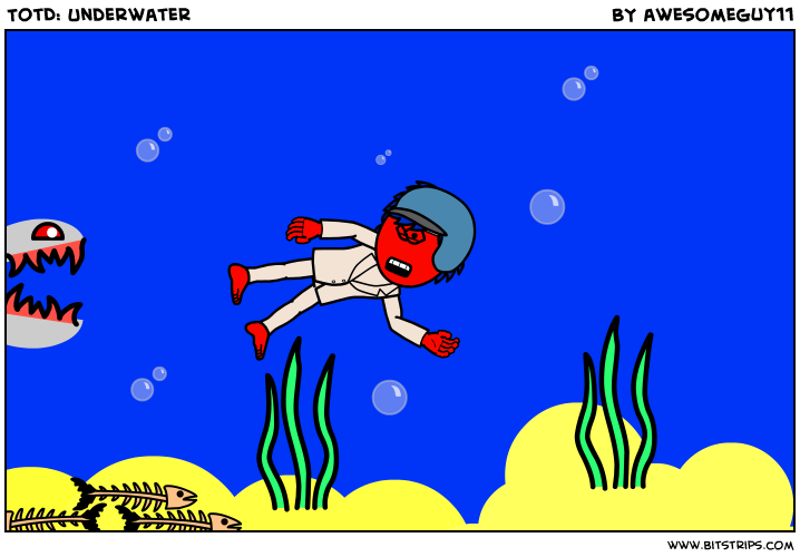 TotD: Underwater