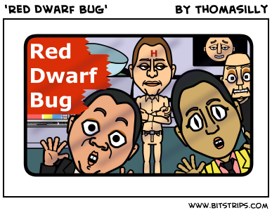 'Red Dwarf Bug'