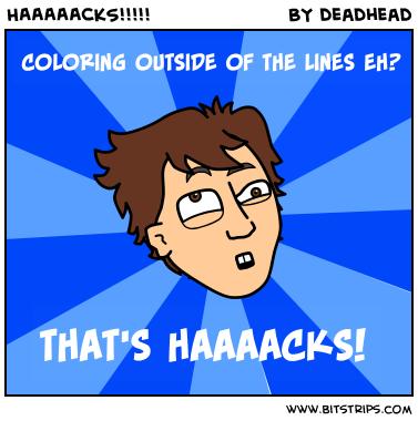 HAAAAACKS!!!!!