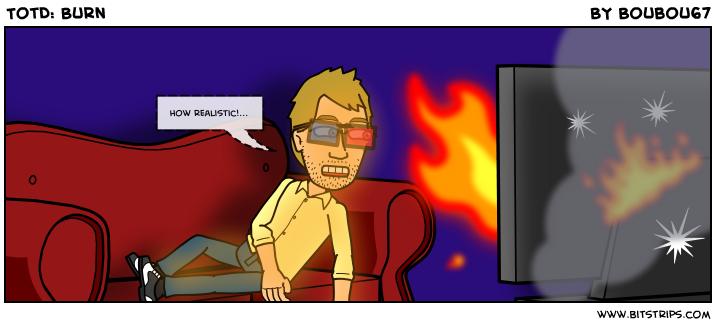 TotD: Burn
