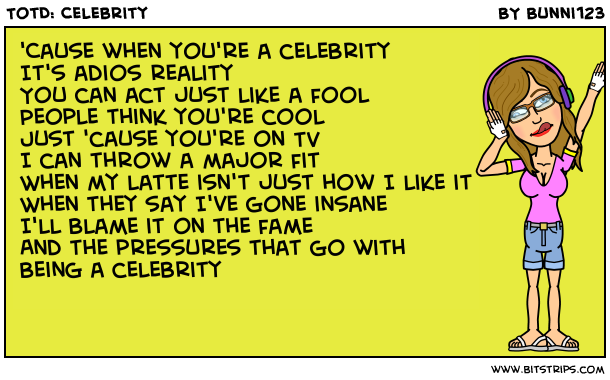 TotD: Celebrity