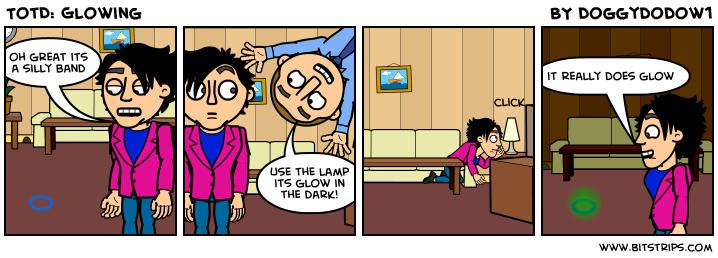 TotD: Glowing