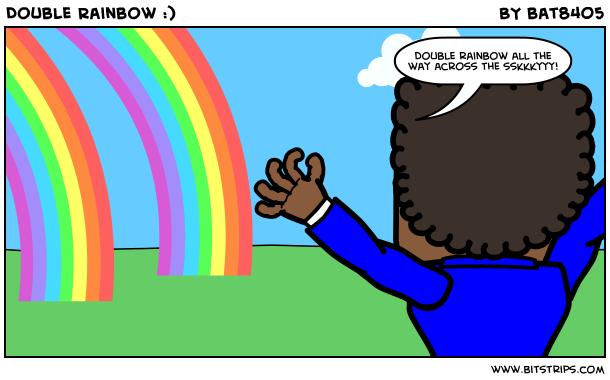 Double Rainbow :)