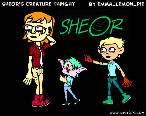 Sheor's Creature Thinghy