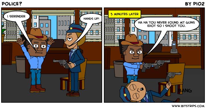 police?