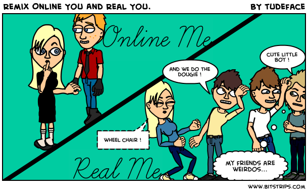 Remix Online You And Real You.