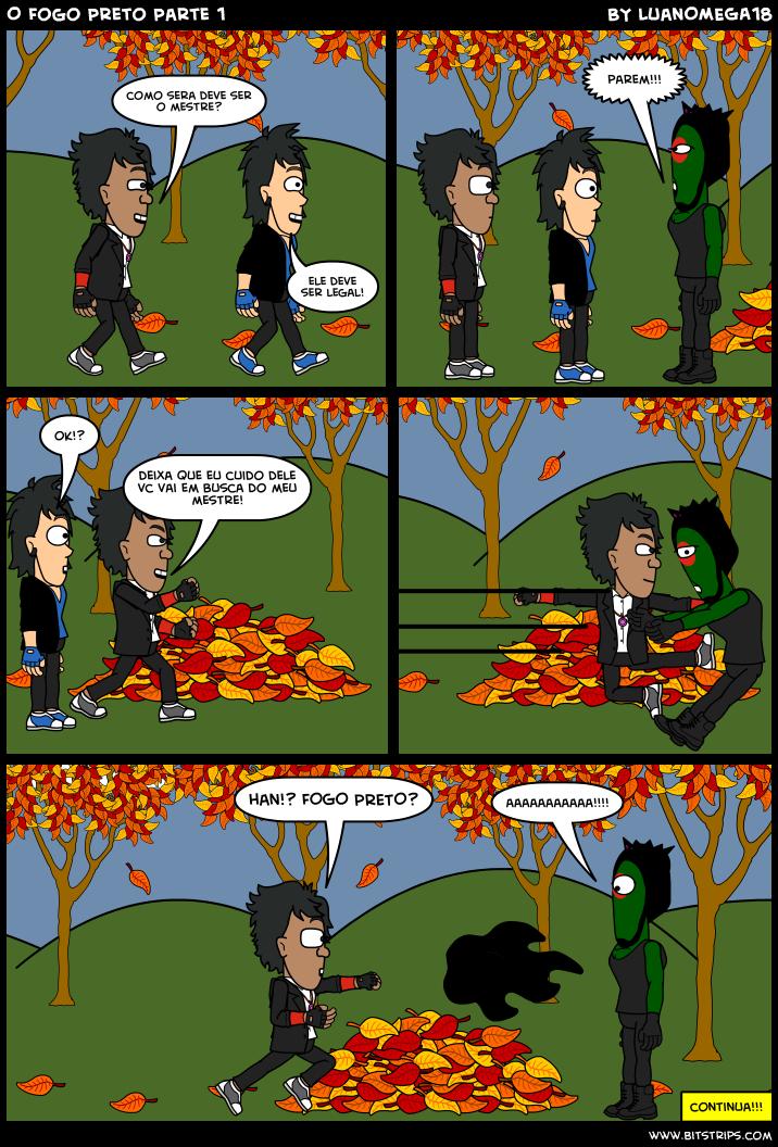 O Fogo Preto Parte 1