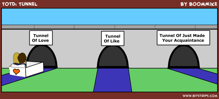 TotD: Tunnel