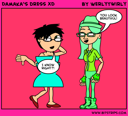Damaka's dress XD