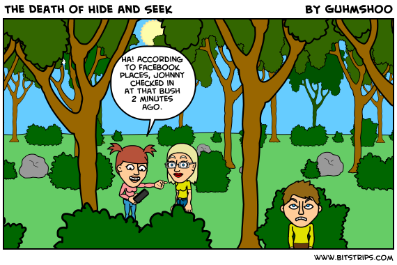 The Death of Hide and Seek