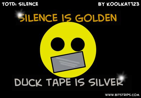 TotD: Silence