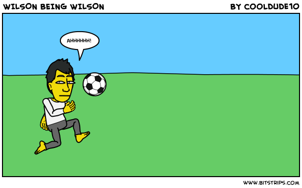 WILSON BEING WILSON