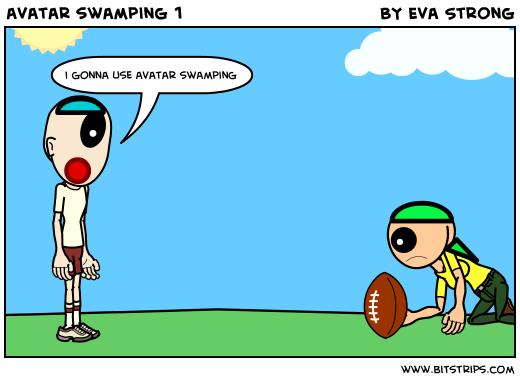 avatar swamping 1
