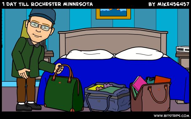 1 Day Till Rochester Minnesota