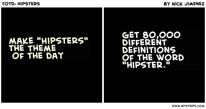 TotD: hipsters