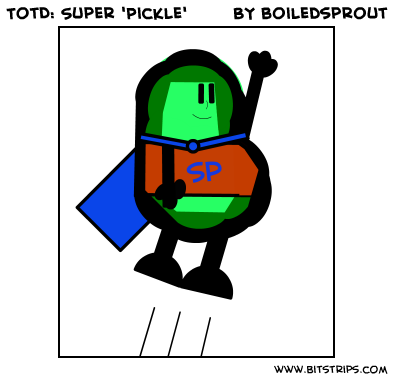 TotD: Super 'Pickle'